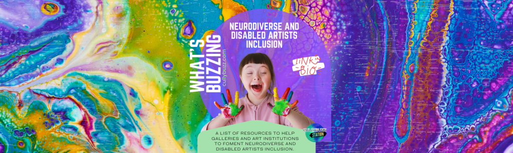 Neurodiverse and Disabled Artists Inclusion