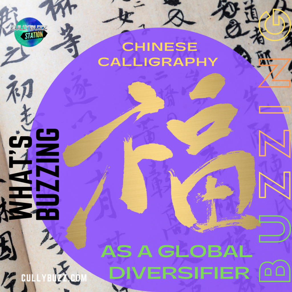 Chinese Calligraphy as a Global Diversifier